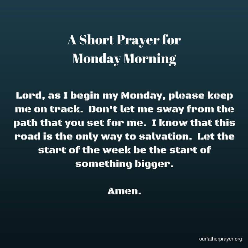 A short Monday morning prayer