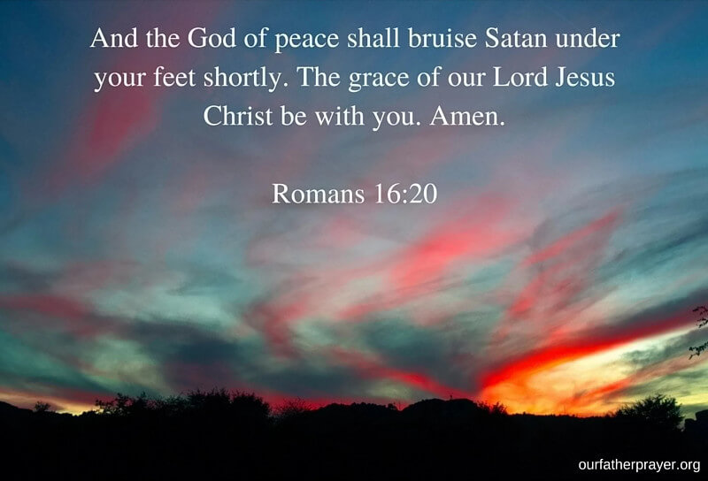 Bible verse for peace of mind Romans 16:20